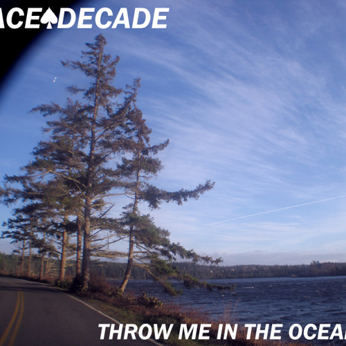 Throw me in the Ocean