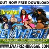 Download Dj Dredski - Evafresh Dancehall Mix vol.6 (Summer Explosion) Mp3