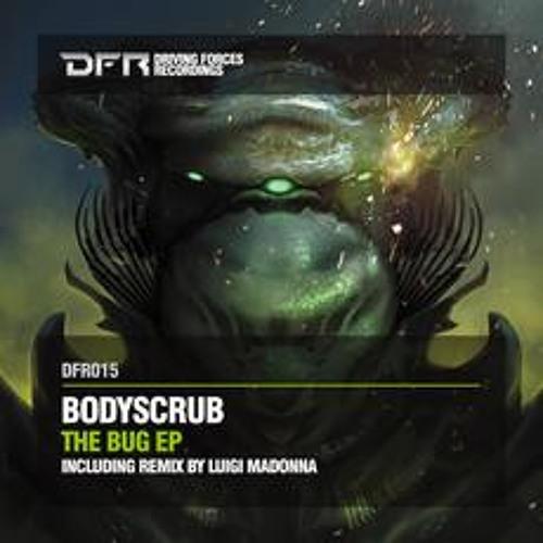 Bodyscrub - Fix The Bug