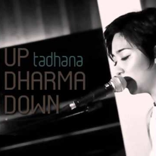 Up Dharma Down - We Give In Sometimes