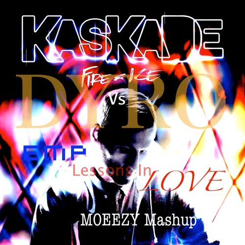 Kaskade feat. Neon Trees Vs. Dyro & JVH - EMP Lessons In Love (Moeezy Mashup) *Supported by JVH*