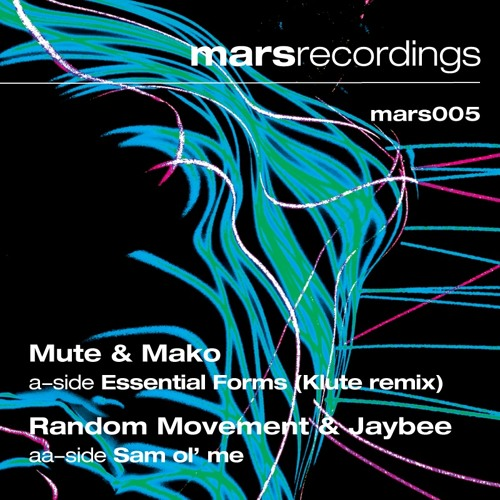 Mute & Mako 'Essential forms' (KLUTE remix) [Mars005] 30.08.12