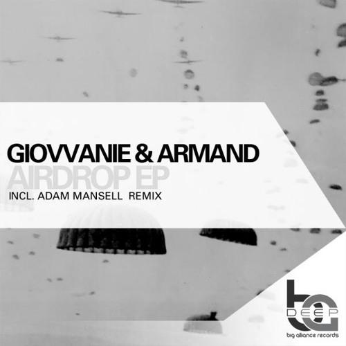 Giovvanie & Armand - Airdrop (Adam Mansell remix)