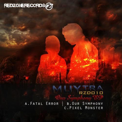 MUYTRA - FATAL ERROR [RedZone Records]