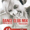 Dance Club Mix du 22 juin 2012 avec dj Lucky sur HIT RADIO (www.hit-radio.be)>vend.20h-22h