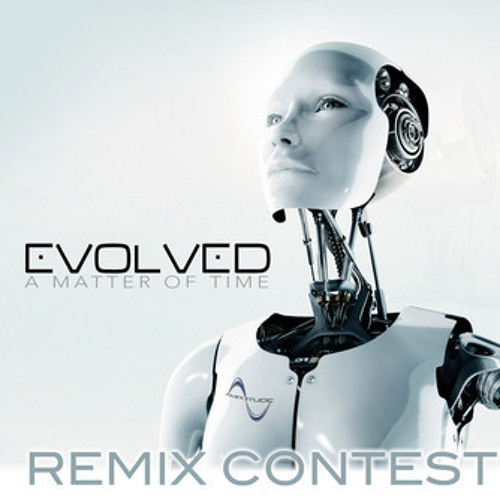 Evolved-A Matter of Time (Achraf Kallel Remix )