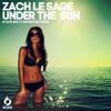 ZACH LE SAGE - UNDER THE SUN (ORIGINAL MIX) [BC012]