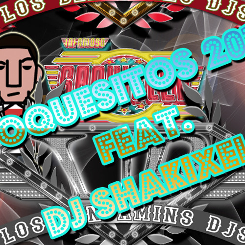 Toquesitos 2013 Ft. Dj Shakachelas (10 <3 ill Upload free)