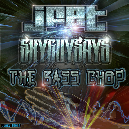 JFET, Shy Guy Says - The Bass Chop [Sample]