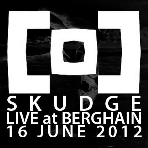 SKUDGE LIVE PA @ BERGHAIN | JUNE 16 2012