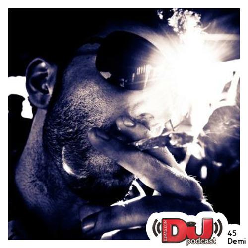 DEMI - DJ Mag Podcast 45