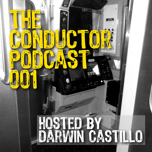 The Conductor Podcast 001 hosted by Darwin Castillo
