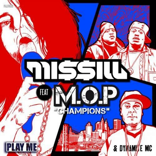 Champions by Missill & MOP (Tha New Team Remix)