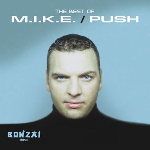 Tribute Mix To M.I.K.E. / Push Part I