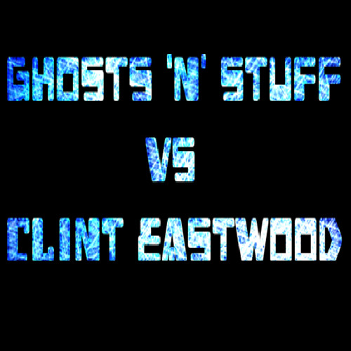 Ghosts 'n' Stuff vs Clint Eastwood 'DJ Turkey Mix'