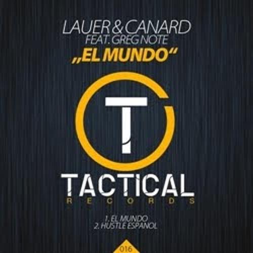 Lauer & Canard feat. Greg Note - El Mundo (Steve-N 'Shake It' Edit)