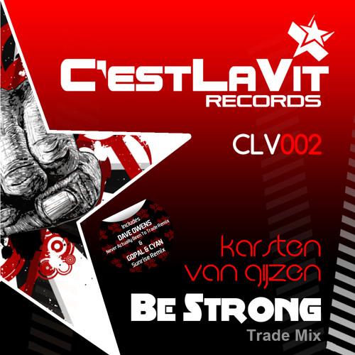 Karsten van Gijzen - Be Strong (Trade Mix)