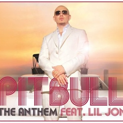 The anthem - Pitbull