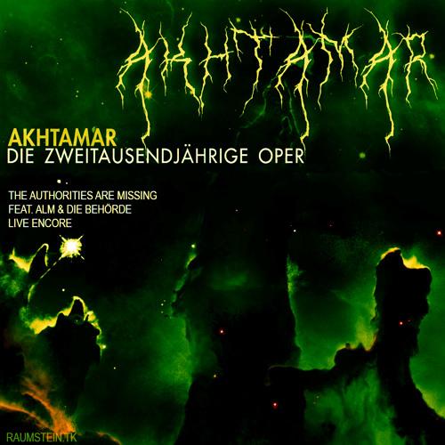 Akhtamar, Die 2000-Jährige Oper - #VI, The Authorities Are Indisposed ft. ALM & Die Behörde (Live)