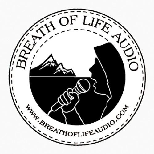 BOLAudio: www.BreathOfLifeAudio.com