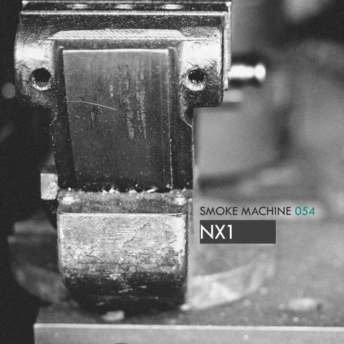 Smoke Machine Podcast 054 NX1