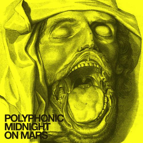 Polyphonic midnight on mars