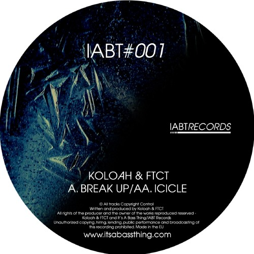 KOLOAH & FTCT- Break Up/Icicle IABT#001 [Preview] OUT NOW!!!