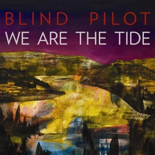 Blind Pilot ~ The Colored Night
