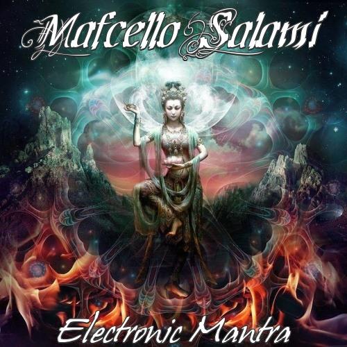 Mafcello Salami - Electronic Mantra (2012)