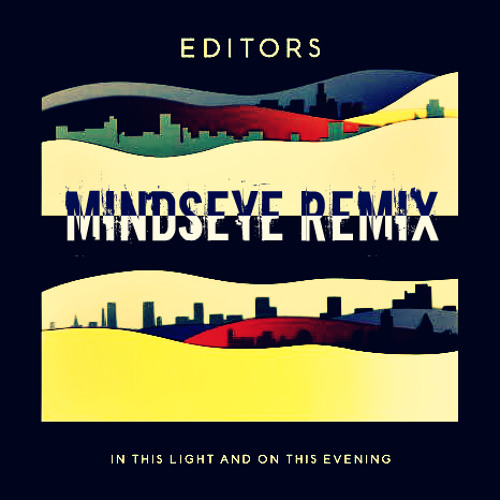 Editors - In This Light and on This Evening (MindsEye remix)