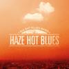 09 - Haze Repeat (instrumental lazy song)- Big Bat Blues Band - Haze Hot Blues