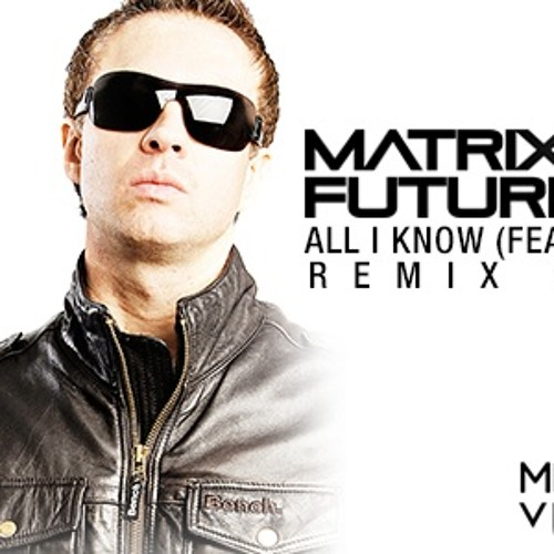 (Free DL) Matrix & Futurebound feat. Luke Bingham - All I Know - Level C & T:Base Remix