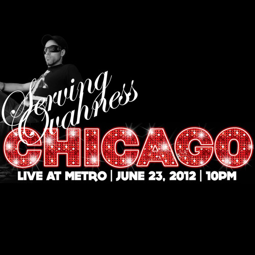 SERVING OVAHNESS - LIVE SET - LIVE AT METRO, CHICAGO (JUNE 22, 2012): CD 1