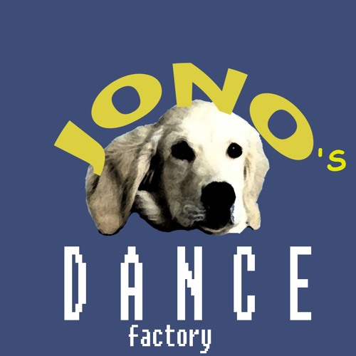 Le Jono's Dance Factory and MOAR!