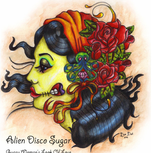 Alien Disco Sugar - Gypsy Woman's Look Of Love - Original A.D.S. Club Mix
