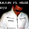 DeeJay Maki - Balkan VS House Liv Mix Vol 7