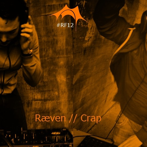 Crap vs Ræv #RF12 The Mixtape