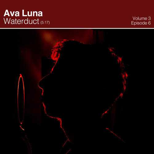 Ava Luna (with members of Mr. Twin Sister) - Water Duct | Shaking Through