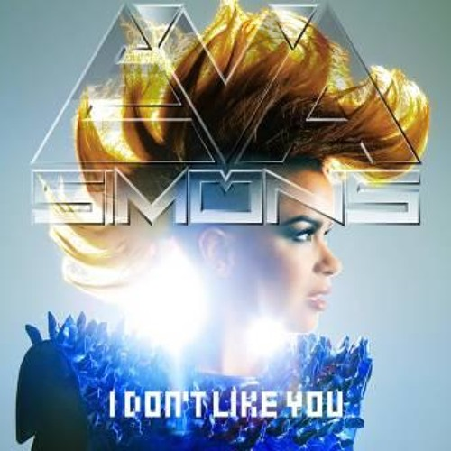 Eva Simons - I Don't Like You (Gabb!e Remix)