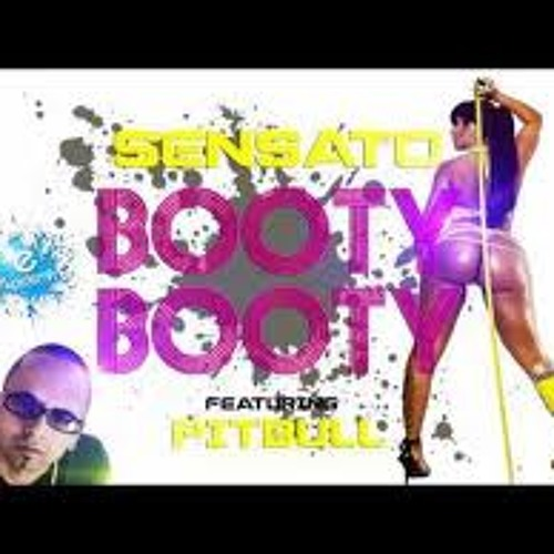 Sensato Ft Pitbull - Booty Booty (DJ Oso Hype Intro)