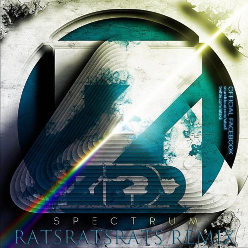 Zedd - Spectrum (RatsRatsRats Remix)
