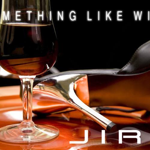 Something Like Wine-Jiro