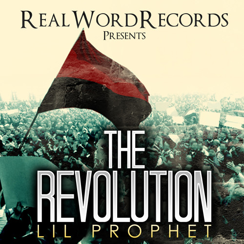 Lil Prophet - Revolution ft. KAS