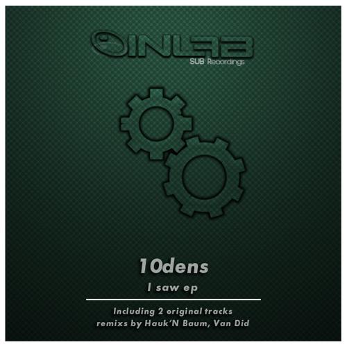 10dens - I saw (Van Did Remix) [Sc edit]