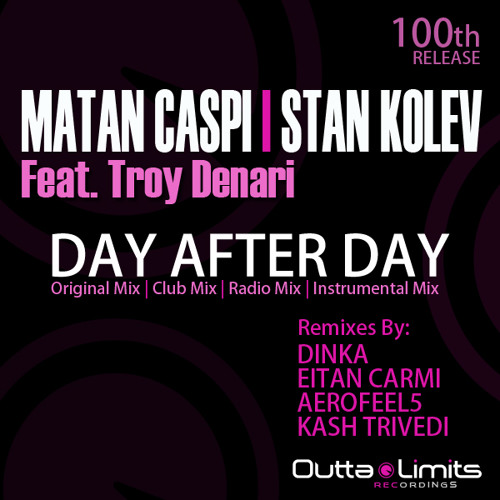 Matan Caspi & Stan Kolev Feat. Troy Denary - Day After Day (Eitan Carmi Remix) Sample
