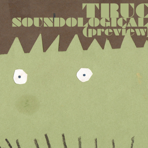 Truc - Soundological (preview)