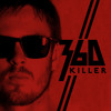 360 - Killer (Joel Fletcher Bootleg) download in description !