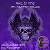 HAIL THE KING (FT) PANTON MOJAH - DJJAYBEE - KAMIKAZE RECORDS
