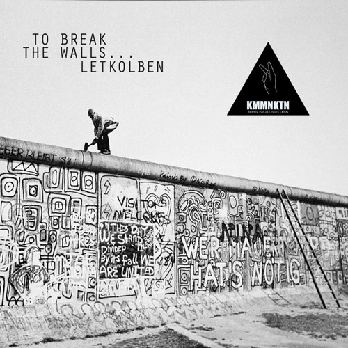LetKolben - To Break The Walls