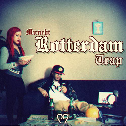 Munchi - Rotterdam Trap EP